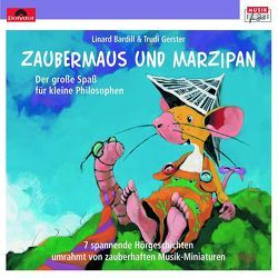 Marzipan und Zaubermaus von BARDILL,  LINARD, Gerster,  Trudi