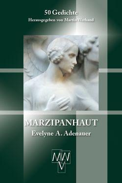 Marzipanhaut von Adenauer,  Evelyne A., Werhand,  Martin