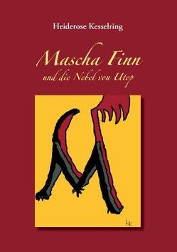 Mascha Finn von Kesselring,  Heiderose