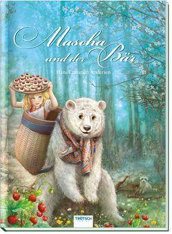 Mascha und der Bär von Andersen,  Hans Christian