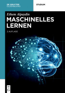 Maschinelles Lernen von Alpaydin,  Ethem