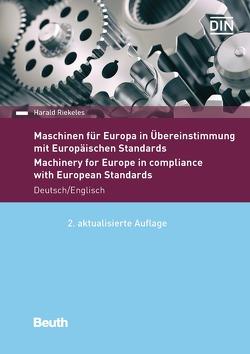 Maschinen für Europa in Übereinstimmung mit Europäischen Standards von Riekeles,  Harald