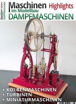 Maschinen im Modellbau Highlights