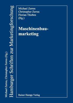 Maschinenbaumarketing von Meyer-Eschenbach,  Andreas, Zerres,  Michael
