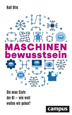 Maschinenbewusstsein von Otte,  Ralf