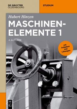 Maschinenelemente 1 von Hinzen,  Hubert