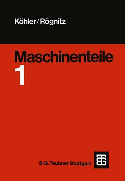 Maschinenteile von Haage,  H.-D., Hägele,  L., Hemmlering,  E., Prokorny,  J., Schreiner,  G., Zelder,  U.