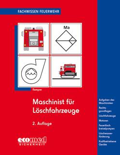 Maschinist für Löschfahrzeuge von Kemper,  Hans