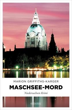Maschsee-Mord von Griffiths-Karger,  Marion