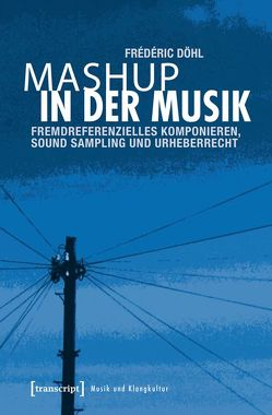 Mashup in der Musik von Döhl,  Frédéric