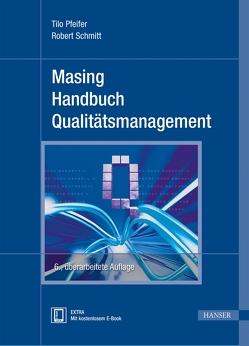 Masing Handbuch Qualitätsmanagement von Pfeifer,  Tilo, Schmitt,  Robert