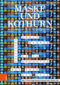 Maske und Kothurn Jg. 63, 2-3 (2017) von Greisenegger,  Wolfgang, Gruber,  Klemens, Marschall,  Brigitte, Meister,  Monika, Rappl,  Werner