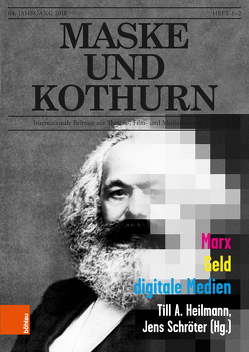 Maske und Kothurn Jg. 64, 1-2 (2018) von Greisenegger,  Wolfgang, Gruber,  Klemens, Heilmann,  Till, Marschall,  Brigitte, Meister,  Monika