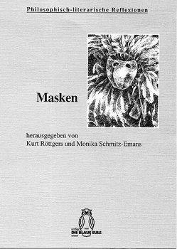 Masken von Röttgers,  Kurt, Schmitz-Emans,  Monika