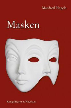 Masken von Negele,  Manfred