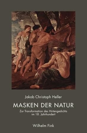 Masken der Natur von Heller,  Jakob Christoph