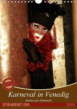 Masken der Sehnsucht – Karneval in Venedig (Wandkalender 2018 DIN A4 hoch) von Kästner,  Gerwin