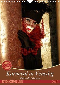 Masken der Sehnsucht – Karneval in Venedig (Wandkalender 2019 DIN A4 hoch) von Kästner,  Gerwin
