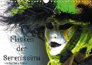 Masken der Serenissima (Wandkalender 2018 DIN A4 quer) von Stanzl und Brett Fitzpatrick,  Barbara