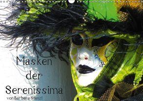 Masken der Serenissima (Wandkalender 2019 DIN A3 quer) von Stanzl und Brett Fitzpatrick,  Barbara