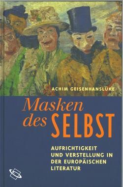 Masken des Selbst von Geisenhanslüke,  Achim
