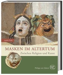 Masken im Altertum von Filitz,  Judith E.