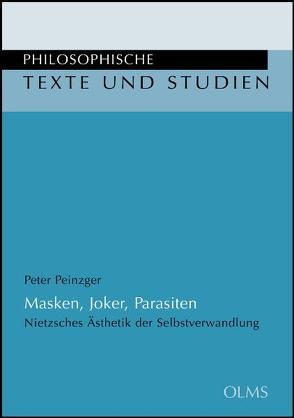 Masken, Joker, Parasiten von Peinzger,  Peter