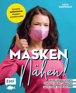 Masken nähen! – Mund-Nasen-Schutz einfach selbst gemacht von Czajkowski,  Katja