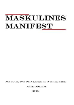 Maskulines Manifest von Invictus,  Aristodemos