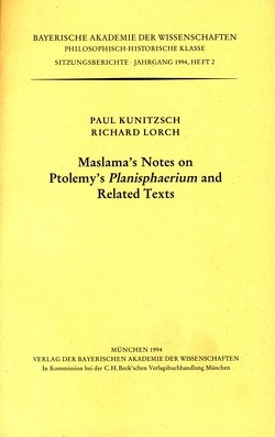 Maslama's Notes on Ptolemy's Planisphaerium and Related Texts von Kunitzsch,  Paul, Lorch,  Richard