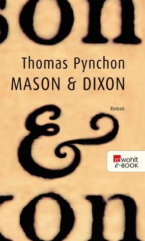 Mason & Dixon von Pynchon,  Thomas, Stingl,  Nikolaus