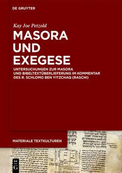 Masora und Exegese von Petzold,  Kay Joe