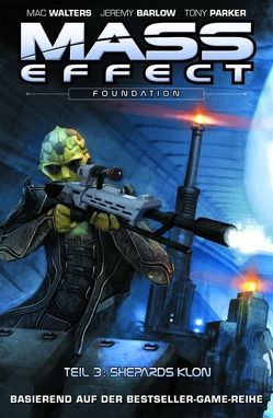Mass Effect von Clarke,  Matthew, Parker,  Tony, Walters,  Mac