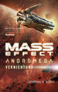 Mass Effect Andromeda von Valente,  Catherynne M.