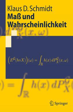 Maß und Wahrscheinlichkeit von Schmidt,  Klaus D.