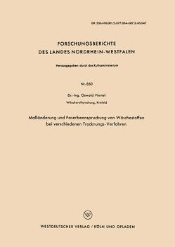 Maßänderung und Faserbeanspruchung von Wäschestoffen bei verschiedenen Trocknungs-Verfahren von Viertel,  Oswald