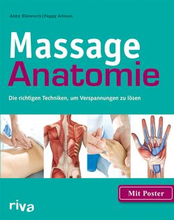 Massage-Anatomie von Altman,  Peggy, Ellsworth,  Abby