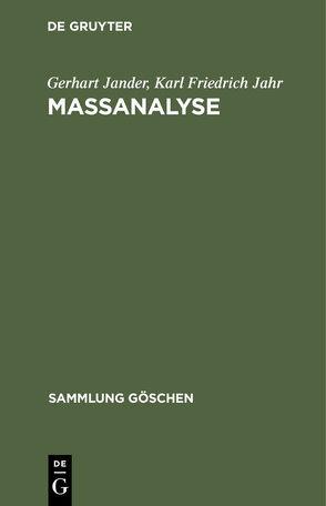 Massanalyse von Jahr,  Karl-Friedrich, Jander,  Gerhart