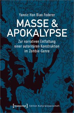 Masse & Apokalypse von Federer,  Yannic Han Biao