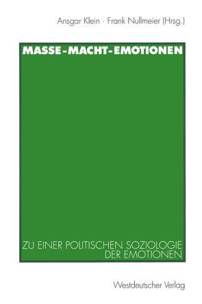Masse — Macht — Emotionen von Klein,  Ansgar, Nullmeier,  Frank, Wersch,  Oliver