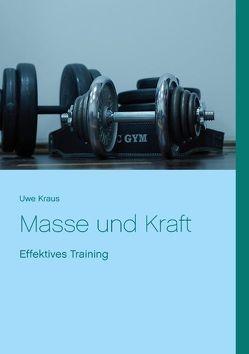 Masse und Kraft von Kraus,  Uwe