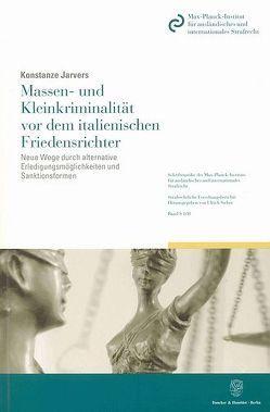 Massen- und Kleinkriminalität vor dem italienischen Friedensrichter. von Jarvers,  Konstanze