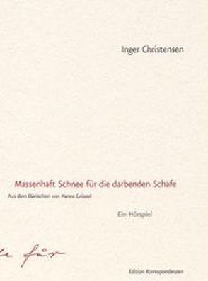 Massenhaft Schnee für die darbenden Schafe von Christensen,  Inger, Grössel,  Hanns