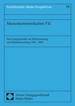 Massenkommunikation VII von Reitze,  Helmut, Ridder,  Christa-Maria