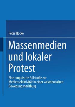 Massenmedien und lokaler Protest von Hocke-Bergler,  Peter