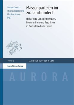 Massenparteien im 20. Jahrhundert von Cavazza,  Stefano, Großbölting,  Thomas, Jansen,  Christian