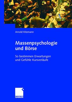 Massenpsychologie und Börse von Kitzmann,  Arnold