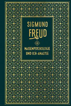 Massenpsychologie und Ich-Analyse von Freud,  Sigmund