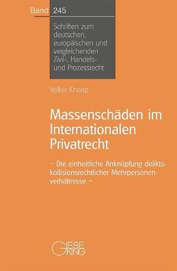 Massenschäden im Internationalen Privatrecht von Knoop, Volker