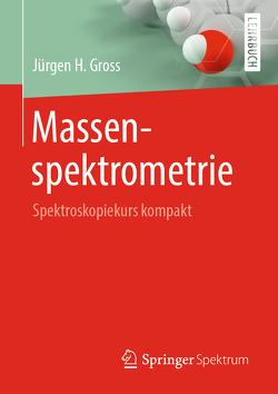 Massenspektrometrie von Gross,  Jürgen H